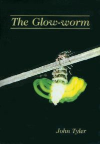 """The Glow-worm"" by John Tyler"